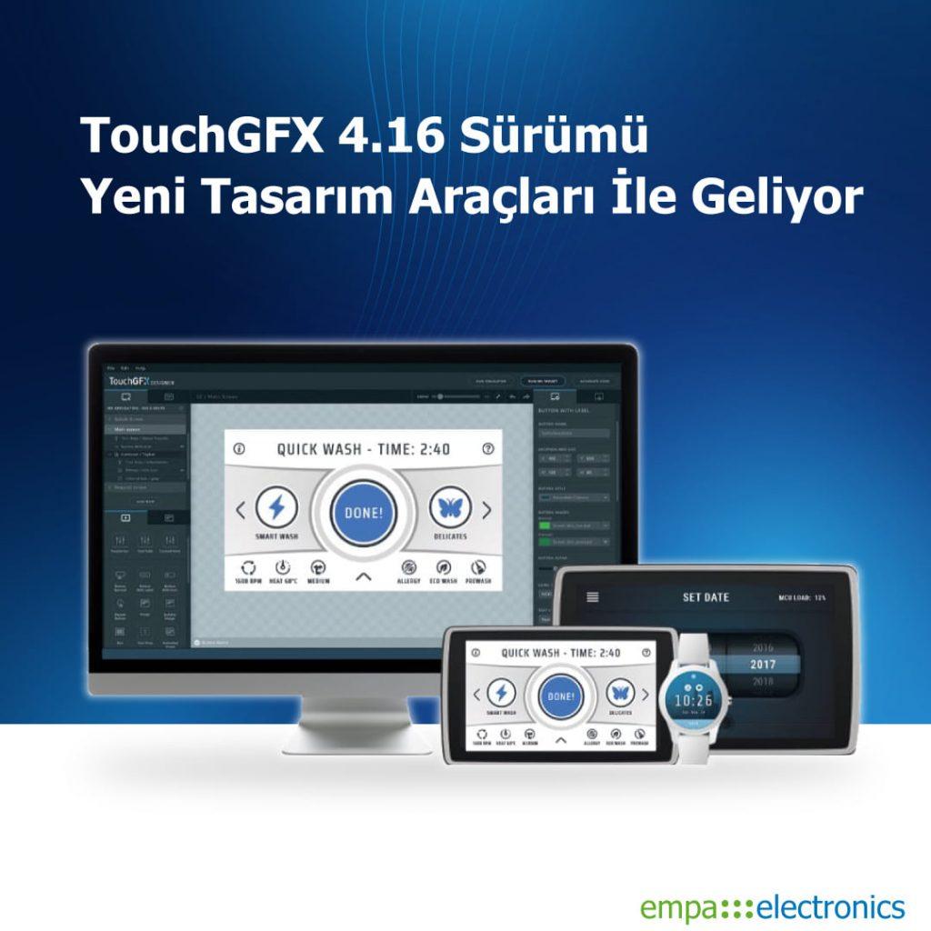 TouchGFX 4.16 Sürümü Yeni Tasarım Araçları İle Geliyor